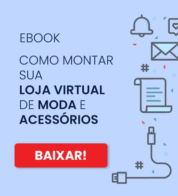 Ebook como montar sua Loja virtual de Moda e Acessórios